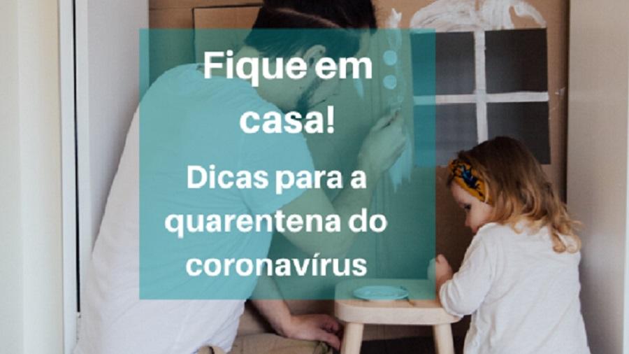 Como passar a quarentena do coronavírus