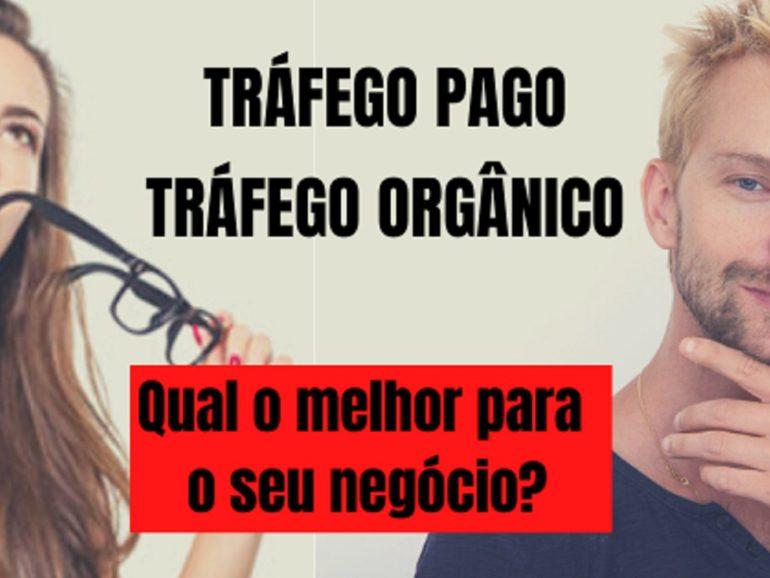 Tráfego Orgânico x Tráfego Pago: Qual traz mais e melhores clientes